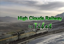 High Clouds Railway to Tibet (2007)