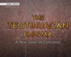 The Teotihuacan Enigma