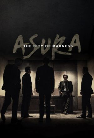 Asura: The City of Madness
