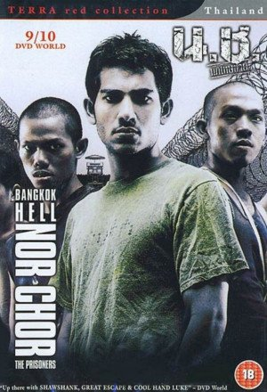 Bangkok Hell: Nor Chor - The Prisoners