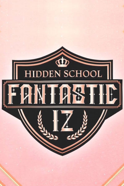 Fantastic IZ : Hidden School (2021)
