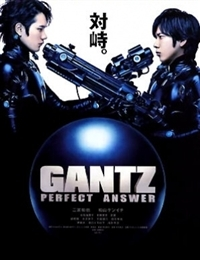 Permalink to GANTZ Perfect Answer (2011)