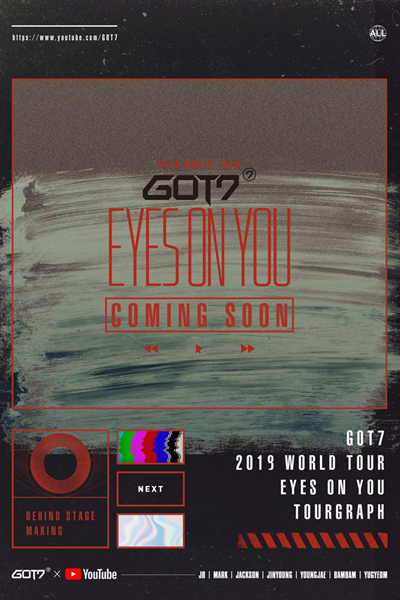 GOT7 TOURGRAPH WORLD TOUR 'EYES ON YOU'