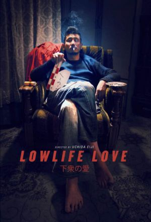 Permalink to Lowlife Love (2016)