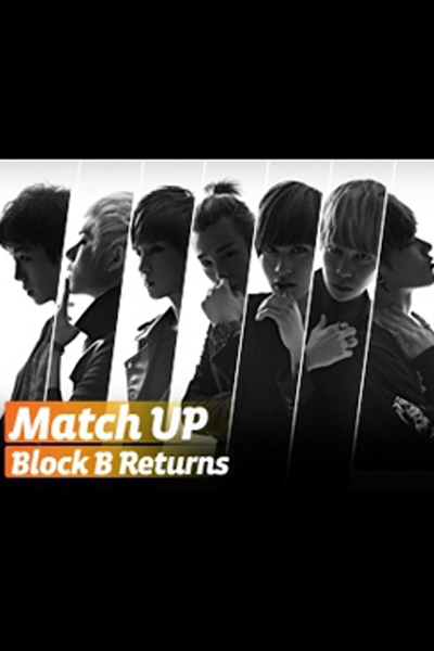 Match Up: Block B Returns