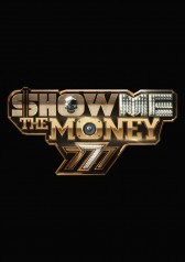 Show Me The Money 777 (2018)