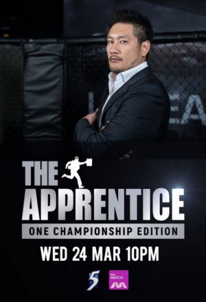 The Apprentice: ONE Championship Edition