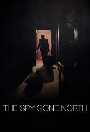 Permalink to The Spy Gone North (2018)